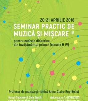 Seminar practic de muzică și mișcare IV pentru cadrele didactice din învățământul primar (clasele 0 – IV)